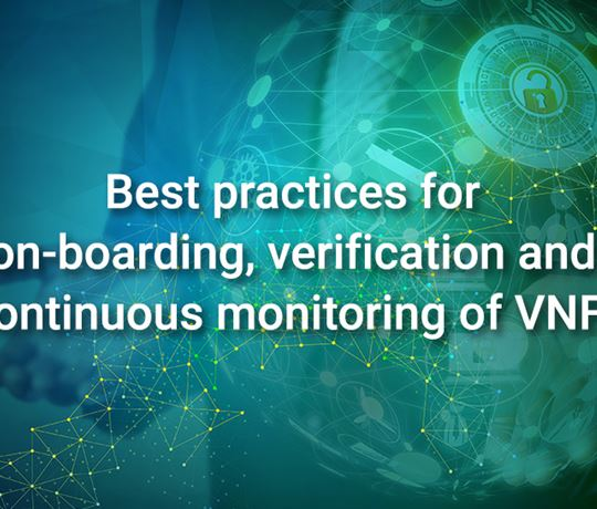 Best practices for on-boarding, verification and continuous monitoring of VNFs